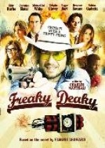 Download Freaky Deaky 2013 Full Movie