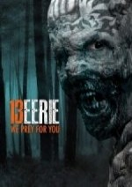 Download 13 Eerie 2013 DVD Rip Free Movie