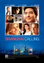 Download Shanghai Calling 2013 Full Movie