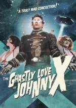 Download The Ghastly Love of Johnny X 2012 Full Movie