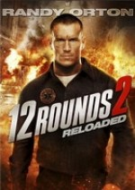 Download 12 Rounds: Reloaded movie free