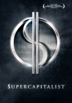 Download Supercapitalist 2012 Movie