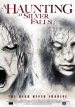 A Haunting At Silver Falls 2013 Full Movie