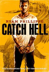 Download Catch Hell 2014 Free Movie
