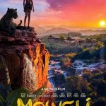 Mowgli Legend of the Jungle 2018