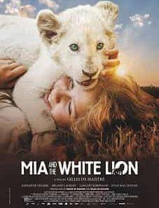 Mia and the White Lion 2019