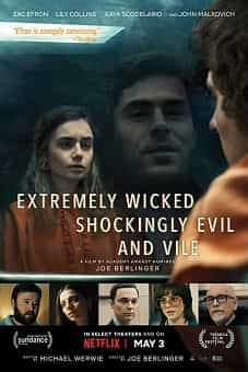 Extremely Wicked-Shockingly Evil and Vile 2019
