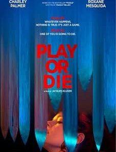 Play or Die 2019