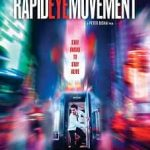 Rapid Eye Movement 2019