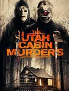 The Utah Cabin Murders 2019