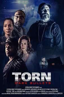 Torn: Dark Bullets 2020