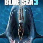 Deep Blue Sea 3 2020