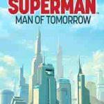 Superman Man of Tomorrow 2020
