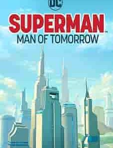 Superman Man of Tomorrow 2020