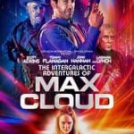 The Intergalactic Adventures of Max Cloud 2020